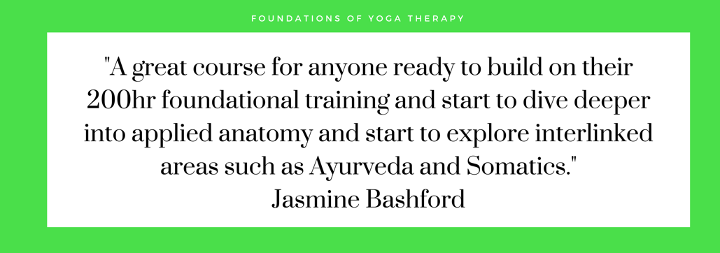 Foundations of Yoga Therapy Jasmine Quote.png