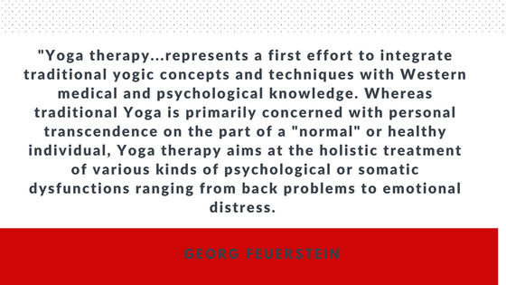 Yoga Therapy quote Georg Feuerstein